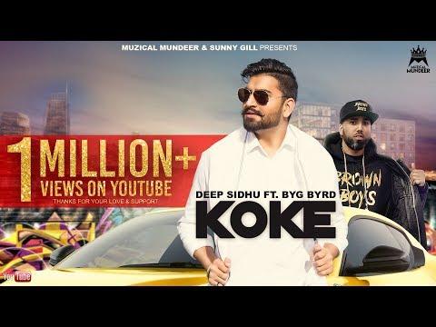 KOKE (Official Video)   Deep Sidhu Ft. Byg Byrd   Muzical Mundeer   Latest Punjabi Songs 2018