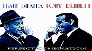 Frank Sinatra Ft. Tony Bennett - Perfect Combination (Full Album) - Essential Classic Evergreen