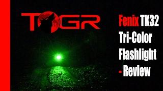Fenix TK32 Tri-Color Flashlight - Review