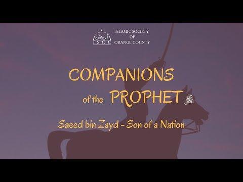 Companions of the Prophet- Saeed Bin Zayd