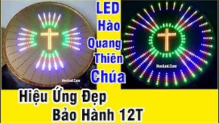✅ Review Đèn LED Hào Quang Đạo Thiên Chúa  2021 Với Hơn 50 Hiệu Ứng Đẹp | Hào Quang Công Giáo 6 Tấc