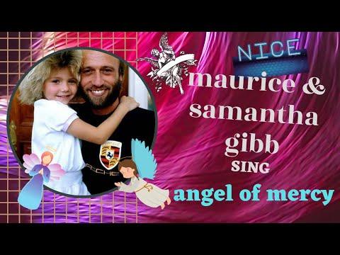 angel  of  mercy   maurice  & samantha  gibb