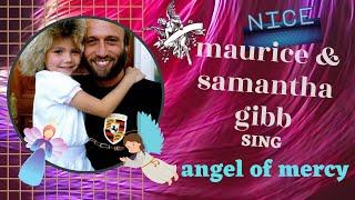 maurice  & samantha  gibb --- angel of mercy / super demo