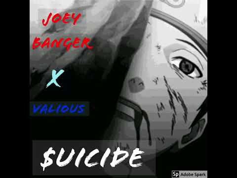 Joey Banger Feat. Valious- $uicide (prod. Swain)