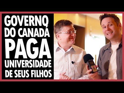 GOVERNO DO CANADÁ PAGA A UNIVERSIDADE DE SEUS FILHOS - INVESTIMENTOS NO CANADÁ #23