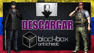Descargar e Instalar / Black Box [Anticheat] / Configurar y Usar BlackBox