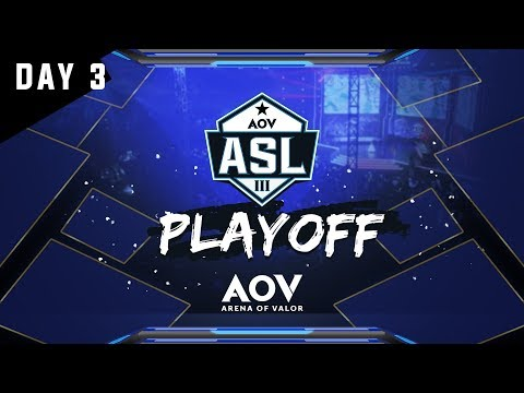 ASL Playoff Day 3 - Garena AOV (Arena Of Valor)