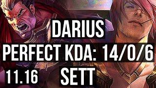 DARIUS vs SETT (TOP) | 14/0/6, 2.4M mastery, Legendary, 6 solo kills | KR Diamond | v11.16