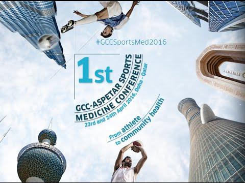 The 1st GCC-Aspetar Sports Medicine Conference - Day 1 of 2