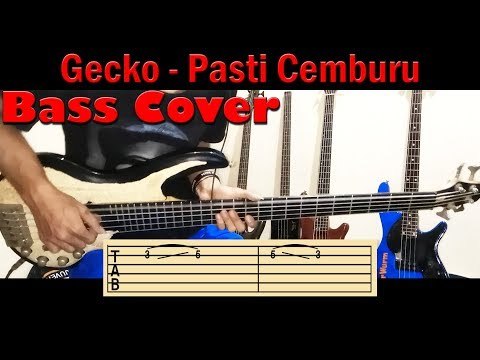Gecko - Pasti Cemburu ( Bass Cover )