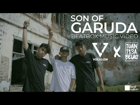 Vocalizm X Tuan Tigabelas   Son Of Garuda   Beatbox Music Video   Beatnation