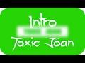 INTRO TOXIC JOAN ByRVLTDesigns 5likes mp3