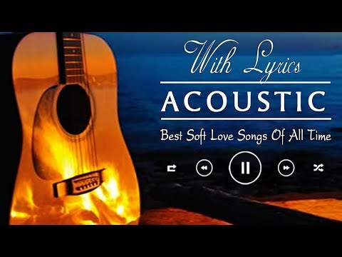 Guitar Acoustic Songs With Lyrics - English Acoustic Cover Of Popular Love Songs Of All Time Lyrics