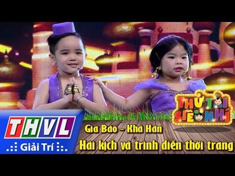 THVL | Thử tài siêu nhí - Tập 6: Hài kịch và trình diễn thời trang - Gia Bảo, Khả Hân