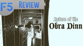 Return of the Obra Dinn Review: 19th Century CSI (Video Game Video Review)