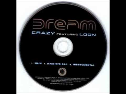 CRAZY ft LOON - Dream -