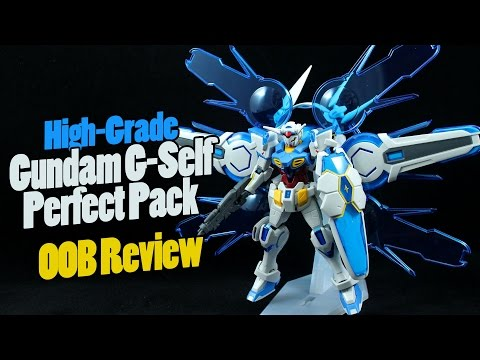 305 - HGRC Gundam G-Self Perfect Pack (OOB Review)