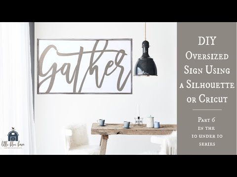 DIY Oversized Sign With Silhouette or Cricut