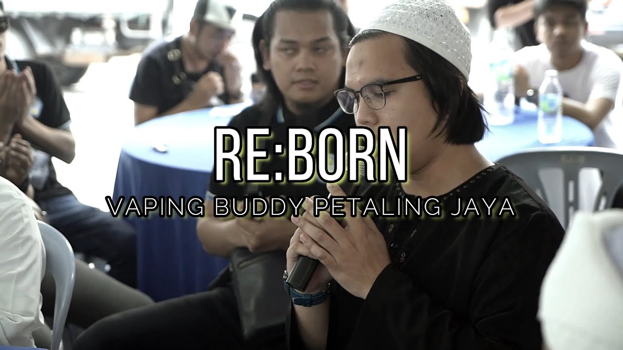 VAPING BUDDY PETALING JAYA: REBORN