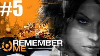Remember Me - Walkthrough - PC Max Settings - Part 5 - Stolen Memories