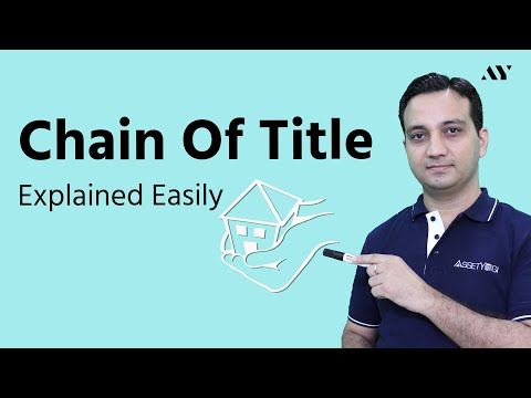 Chain of Title Explained - Important things you MUST know before buying a property