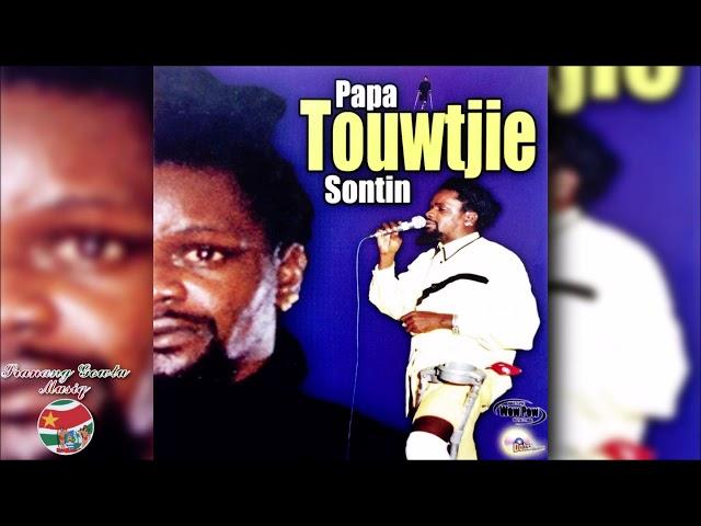 Papa Touwtjie - Sontin ''FULL ALBUM''