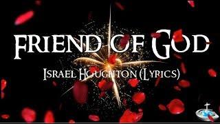 Friend of God (Lyrics) - Israel Houghton 2017, GraceToday, Fireworks background