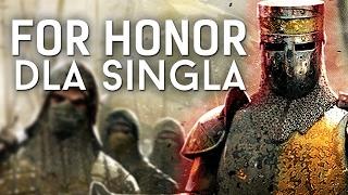 7 godzin gry za 200 zł - czy For Honor nadaje się do singla?
