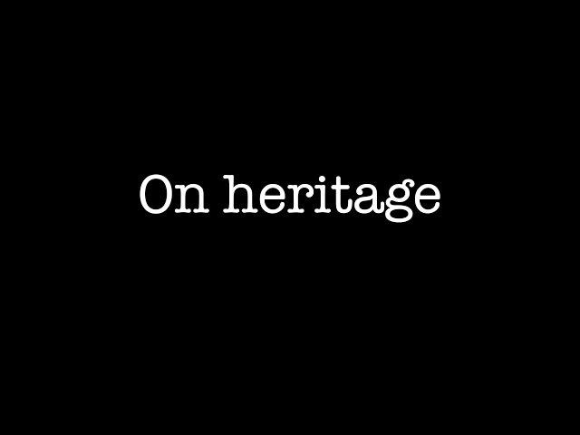 On heritage