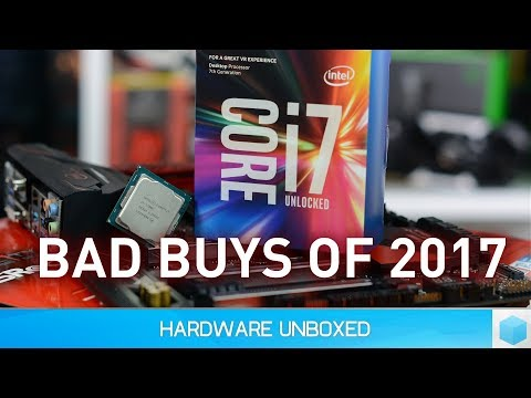 The Worst CPU & GPU Purchases of 2017