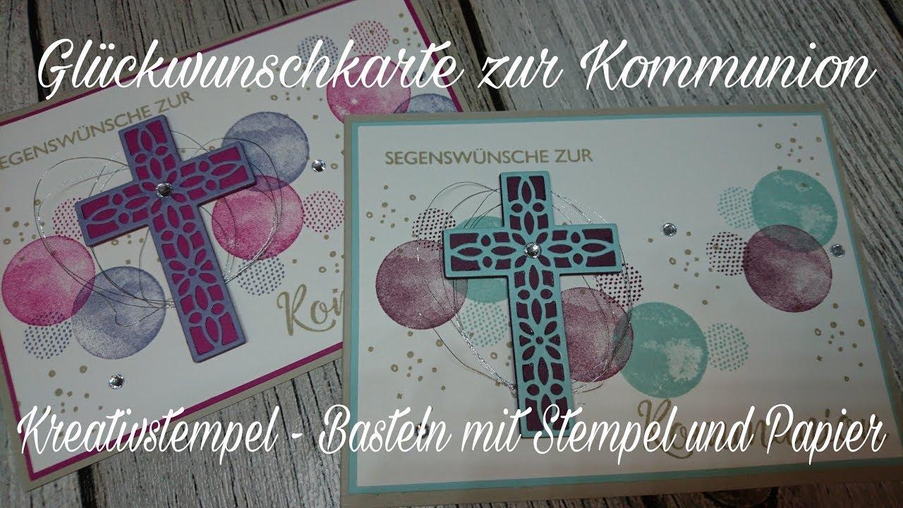 Glückwunschkarte Kommunion Konfirmation Segensfeste Stampin Up