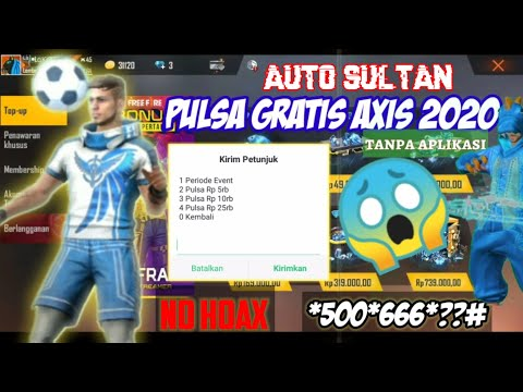 Pulsa Gratis Axis 2020 Tanpa Aplikasi - 100% Work