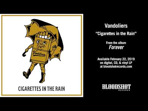 "Vandoliers ""Cigarettes in the Rain"" (Audio)"