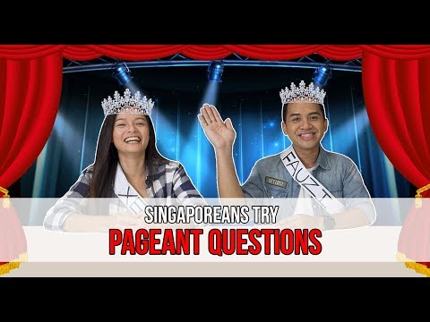 Singaporeans Try: Answering Pageant Questions (Miss Universe Special)