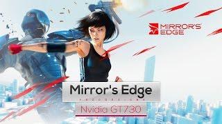 Mirror's Edge on Intel Core 2 Quad Q8400 & Nvidia GT730