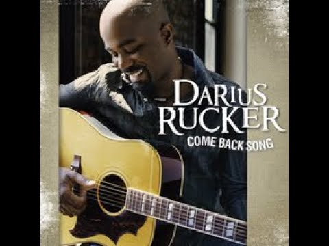 Darius Rucker - Come Back Song (Lyric Video)