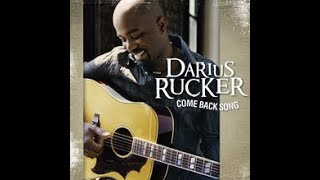 Darius Rucker Come Back Song.mp3
