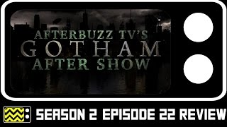 Gotham Season 2 Episode 22 Review & After Show | AfterBuzz TV