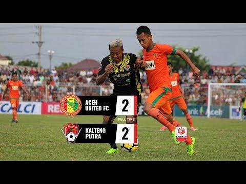 [8 Besar] Cuplikan Pertandingan Aceh United FC vs Kalteng Putra, 25 Oktober 2018