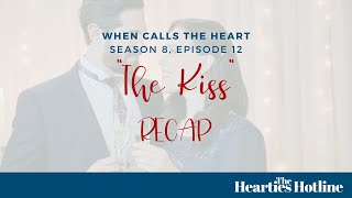 When Calls the Heart S8E12: The Kiss Recap + The End of the Lucas, Elizabeth, and Nathan Triangle