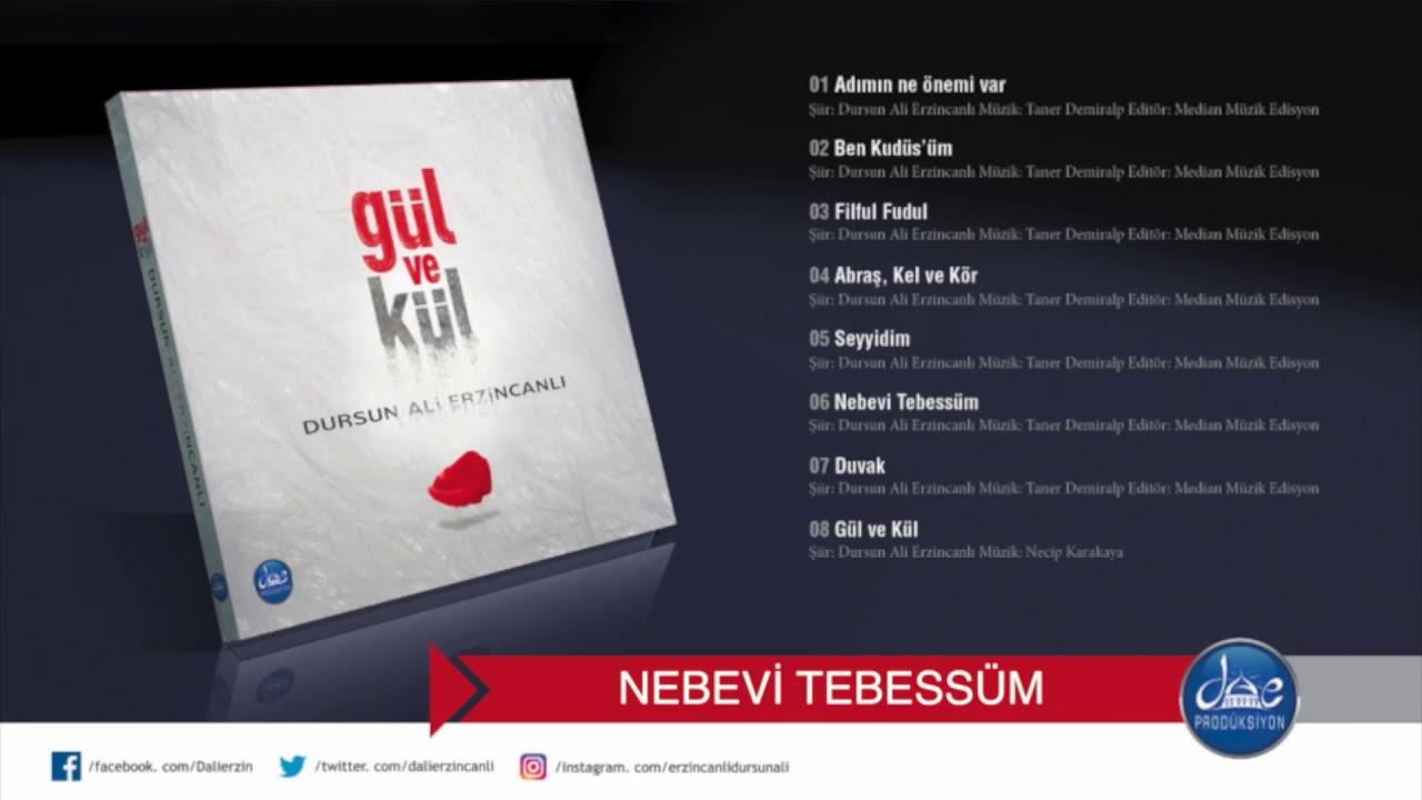 Dursun Ali Erzincanlı Nebevi Tebessüm   (Gül ve Kül Şiir Albümü/ 2018)