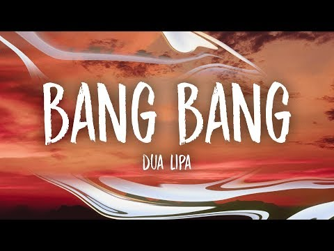 Dua Lipa - Bang Bang (Lyrics)