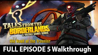 Tales From The Borderlands Episode 5 Full Walkthrough NO Commentary