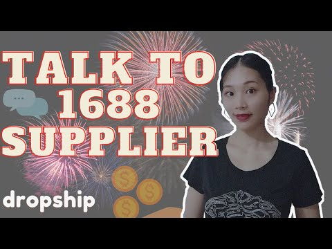 How to talk to the 1688 suppliers for dropshipping, do dropship from 1688 with 0 inventory thumbnail