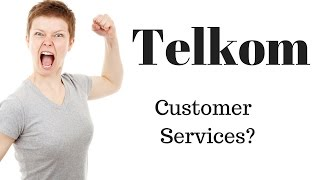 Telkom customer services? Not effing likely!