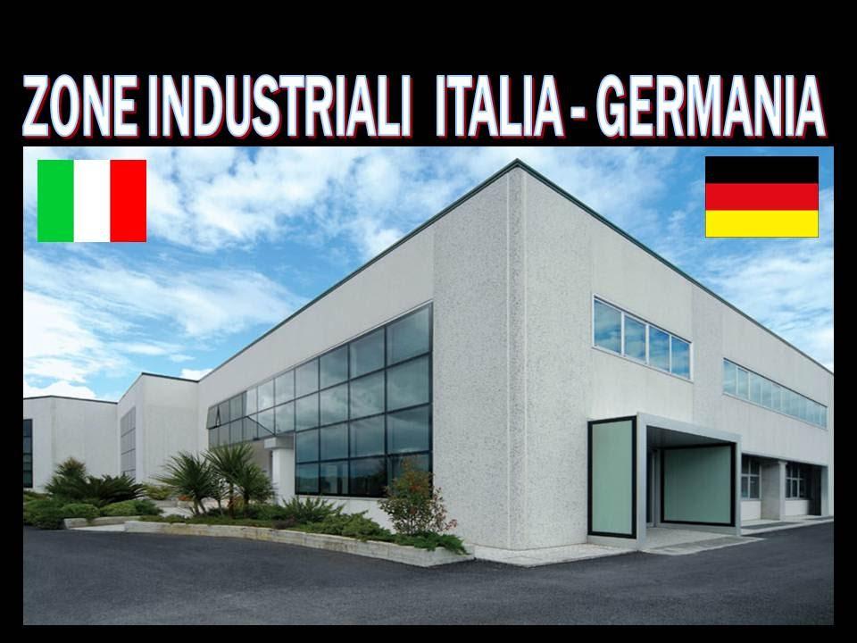 ZONE INDUSTRIALI ITALIA vs GERMANIA - YouTube