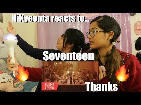 ♪ SEVENTEEN 'Thanks' - HIKyeopta Reacts ♪