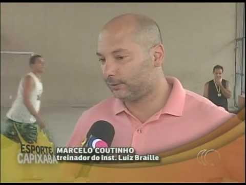 Esporte Capixaba 0501 - Instituto Luiz Braile