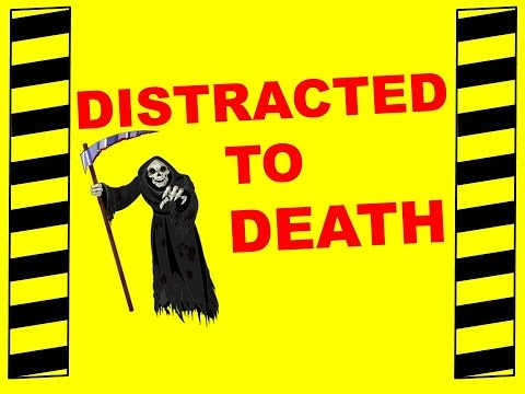 Distracted To Death - Safety Training Video - Avoid Accidents Reduce Distractions