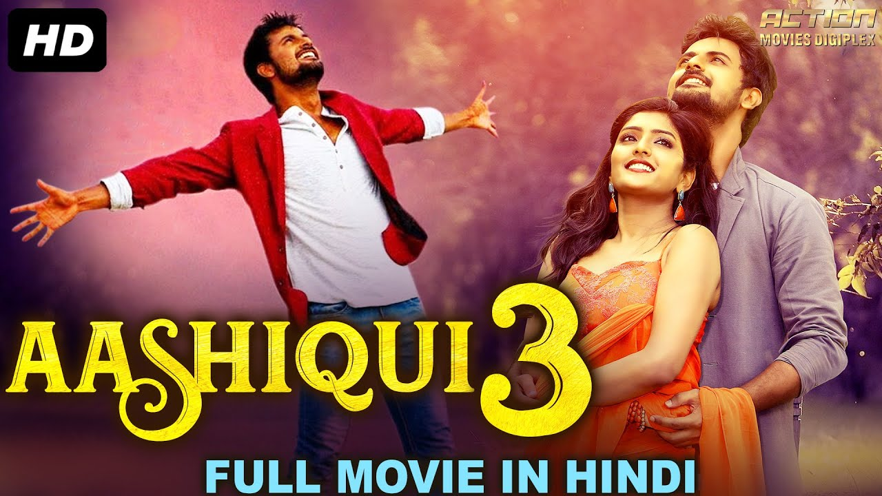Download AASHIQUI 3 - Blockbuster Hindi Dubbed Action Romantic Movie | South Indian Movies Dubbed In Hindi